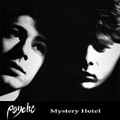 Mystery Hotel by Psyche