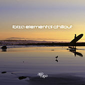 Ibiza Elemental Chillout by Various Artists
