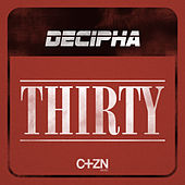 Play & Download Thirty EP by Decipha (1) | Napster