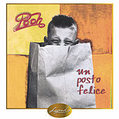Play & Download Un posto felice by Pooh | Napster