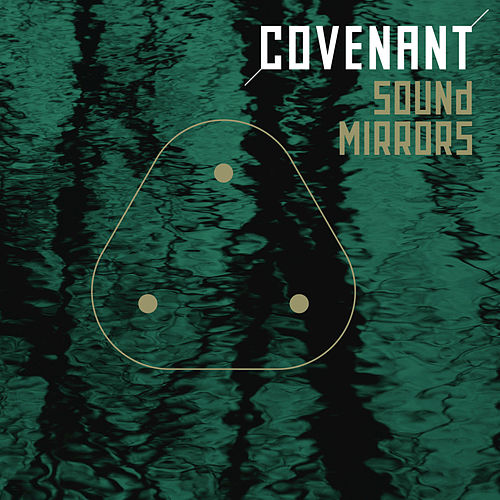 Play & Download Sound Mirrors by Covenant | Napster