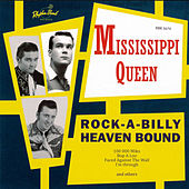 Rock-A-Billy Heaven Bound by Mississippi Queen