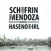 Play & Download Schifrin-Mendoza Trumpet Concerti by Jan Hasenöhrl | Napster