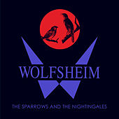Play & Download The Sparrows and the Nightingales (Ancient Methods 'Ode to the Night' Remix) by Wolfsheim | Napster