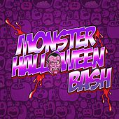 Play & Download Monster Halloween Bash by Various Artists | Napster
