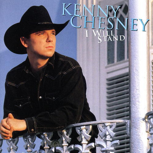 Play & Download I Will Stand by Kenny Chesney | Napster