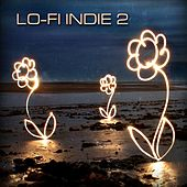 Play & Download Lo-Fi Indie 2 by Various Artists | Napster