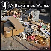 Play & Download Tretmuehle Pres. A Beautiful World Vol.10 by Various Artists | Napster