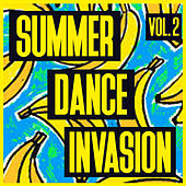 Summer Dance Invasion, Vol. 2 - Selection of Dance Music by Various Artists
