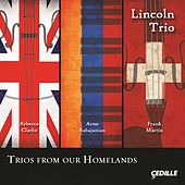 Play & Download Trios from Our Homelands by Lincoln Trio | Napster