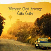 Play & Download Never Got Away by Colbie Caillat | Napster