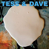 Play & Download Tess & Dave EP by Tess | Napster