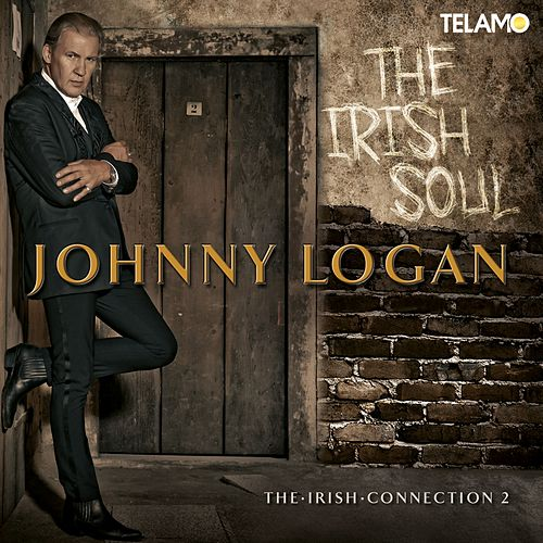 Play & Download The Irish Soul - The Irish Connection 2 by Johnny Logan | Napster