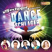 Play & Download DJ Echolot präsentiert Dance Schlager by Various Artists | Napster