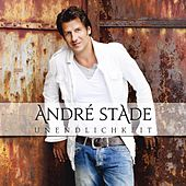Play & Download Unendlichkeit by André Stade | Napster