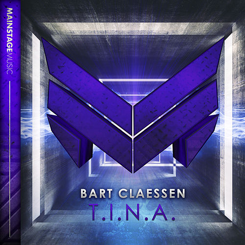 Play & Download T.I.N.A. by Bart Claessen | Napster