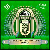 Fine Remix Tunes from Our Drawer, Vol. 1 von Various Artists