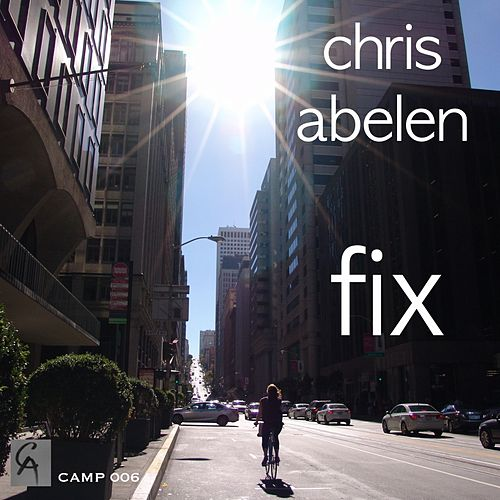 Play & Download Fix by Chris Abelen | Napster