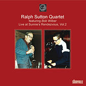 Featuring Bob Wilber, Vol. 2 (Live at Sunnie's Rendezvous) by Ralph Sutton