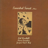 Toverbal Sweet...Plus by Lol Coxhill