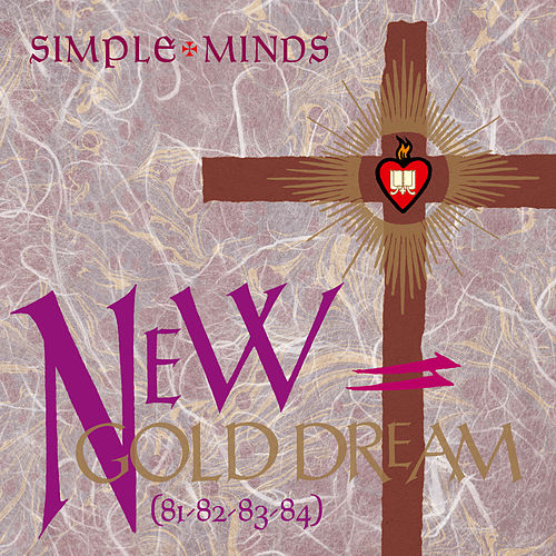 Play & Download New Gold Dream (81/82/83/84) by Simple Minds | Napster