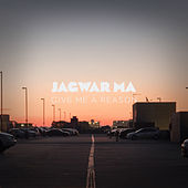 Play & Download Give Me a Reason by Jagwar Ma | Napster