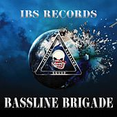 Play & Download Bassline Brigade by Various Artists | Napster