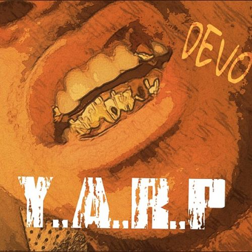 Play & Download Y.A.R.P by DEVO | Napster