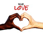 Play & Download 1 Love by V.I.C. | Napster