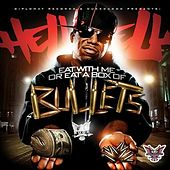 Play & Download Eat With Me or Eat a Box of Bullets by Hell Rell | Napster