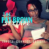 Sex Tape by Pat Brown