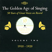 The Golden Age of Singing, Vol. 2 von Various Artists