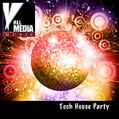 Tech House Party by Various Artists