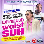 Play & Download Wine Yuh Waist Suh (feat. Don Andre) by VYBZ Kartel | Napster
