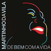 Play & Download De Bem Com a Vida by Martinho da Vila | Napster