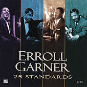 Play & Download 25 Standards by Erroll Garner | Napster