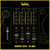 Nervous August 2016 - DJ Mix by Various Artists