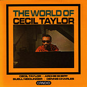 Play & Download The World Of Cecil Taylor by Cecil Taylor | Napster