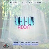 Play & Download River of Love Riddim by Various Artists | Napster