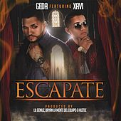 Play & Download Escapate (feat. Xavi) by Geda   Napster