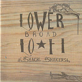 Play & Download Lower Broadway Lo-Fi by Legendary Shack Shakers | Napster