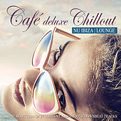 Café Deluxe Chillout Nu Ibiza Lounge (A Fine Selection of 27 Ambient and Smooth Downbeat Tracks) by Various Artists