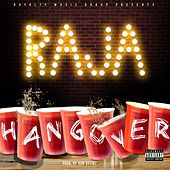Play & Download Hangover by Raja | Napster