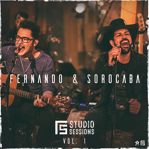 F S Studio Sessions, Vol. 1 de Fernando & Sorocaba