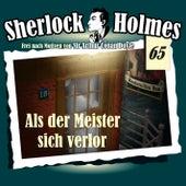Die Originale, Fall 65: Als der Meister sich verlor by Sherlock Holmes