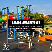 Spielplatz, Vol. 14 - Playground for Tech-House Music by Various Artists