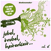 Play & Download Jubel, Trubel & Heiterkeit, Vol. 6 by Various Artists | Napster