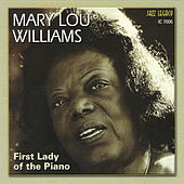 Play & Download First Lady Of The Piano by Mary Lou Williams | Napster