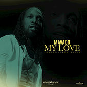Play & Download My Love - Single by Mavado | Napster