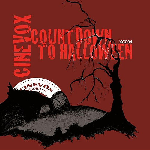 31 Days of CINEVOX: CINEVOX Countdown To Halloween by Various Artists